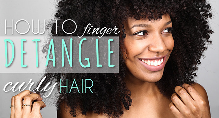 how to finger detangle curly hair