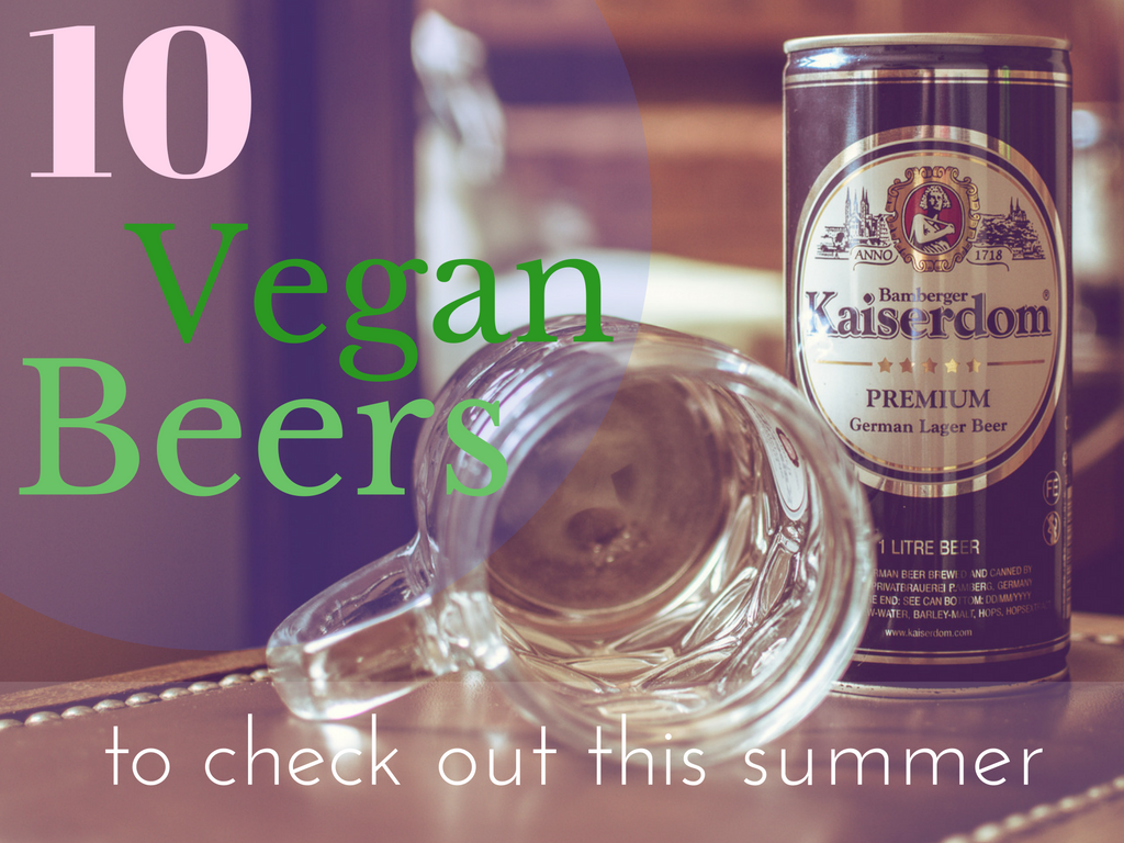 10 vegan beers to check out this summer (1)