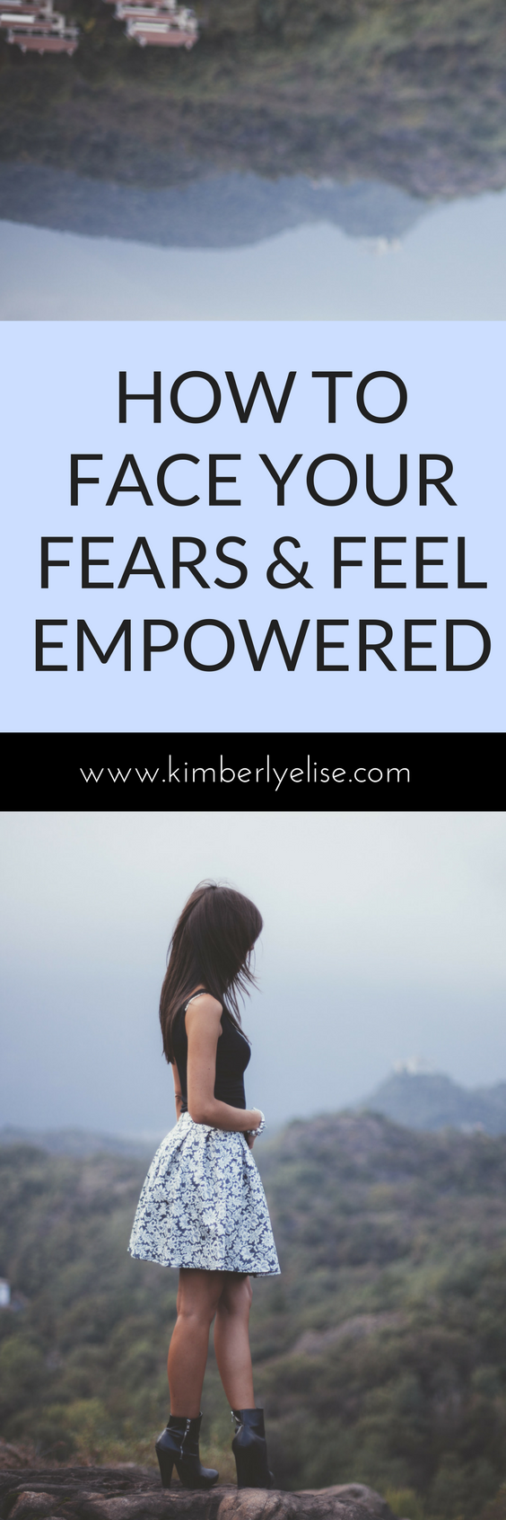 how-to-face-your-fears-and-feel-empowered
